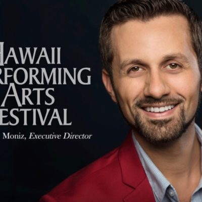 Justin Moniz, Executive Director of the Hawaii Performing Arts Festival